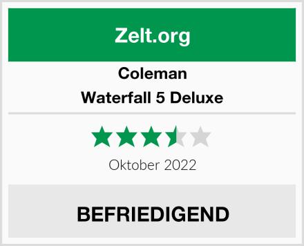 Coleman Waterfall 5 Deluxe Test