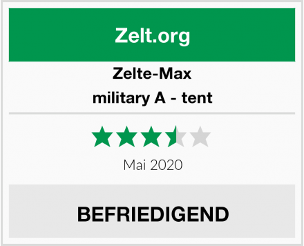 Zelte-Max military A - tent Test