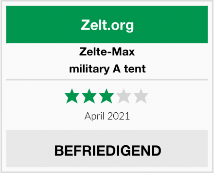 Zelte-Max military A tent Test