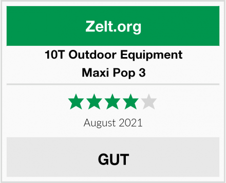 10T Outdoor Equipment Maxi Pop 3 Test