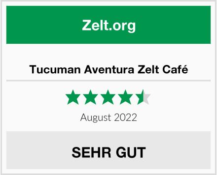 No Name Tucuman Aventura Zelt Café Test