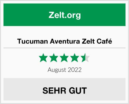 Tucuman Aventura Zelt Café Test