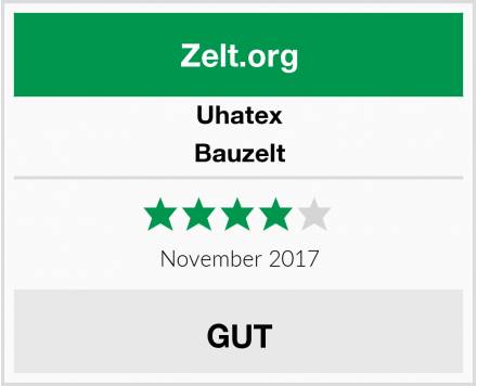 Uhatex Bauzelt Test
