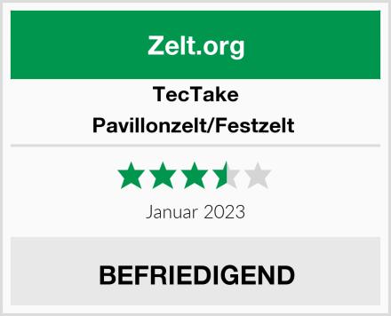 TecTake Pavillonzelt/Festzelt  Test