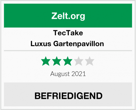 TecTake Luxus Gartenpavillon  Test