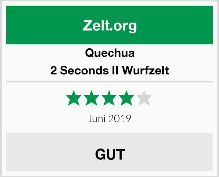 Quechua 2 Seconds II Wurfzelt Test