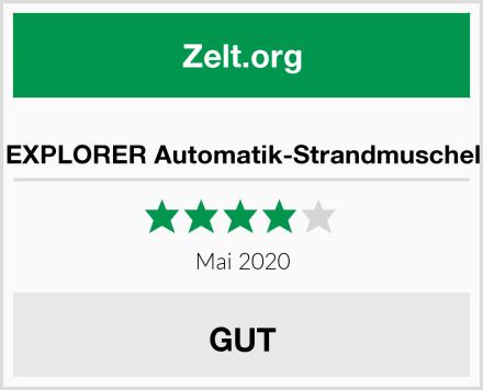 EXPLORER Automatik-Strandmuschel Test