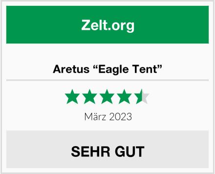 "Aretus ""Eagle Tent"" Test"