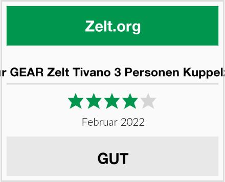 your GEAR Zelt Tivano 3 Personen Kuppelzelt Test