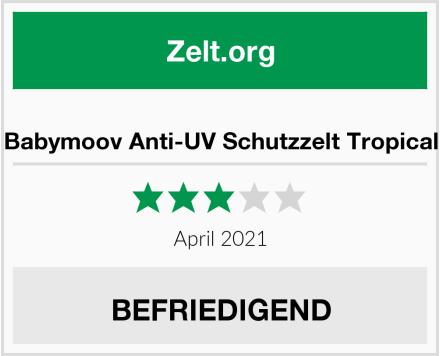 Explorer Babymoov Anti-UV Schutzzelt Tropical Test