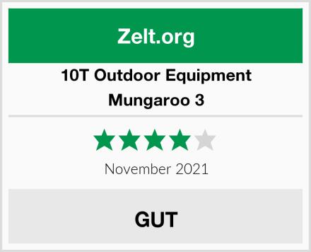 10T Outdoor Equipment Mungaroo 3 Test