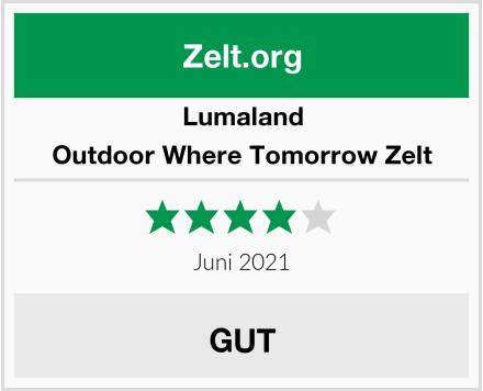 Lumaland Outdoor Where Tomorrow Zelt Test